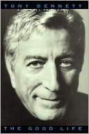 The Good Life by Tony Bennett: Book Cover