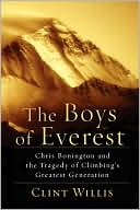 download The Boys of Everest : Chris Bonington and the Tragic Story of Climbing's Greatest Generation book