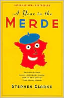 Year in the Merde by Stephen Clarke: Book Cover