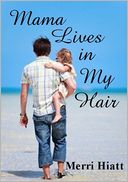 download Mama Lives in My Hair book