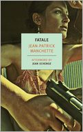 Fatale by Jean-Patrick Manchette: NOOK Book Cover