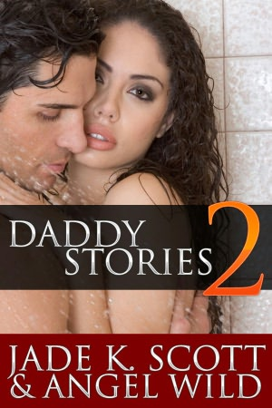 Daddy Stories: Volume 2 - An Erotic Story Collection OPEN READER. nookbook