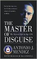 Master of Disguise by Antonio J. Mendez: Book Cover