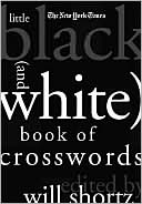 New York Times Little Black (and White) Book of Crosswords by Will Shortz: Book Cover