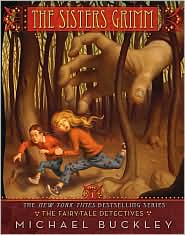 The Fairy Tale Detectives (Sisters Grimm Series #1) by Michael Buckley: Book Cover
