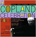 A Copland Celebration Vol. 3 by Aaron Copland: CD Cover