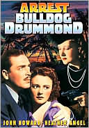 Arrest Bulldog Drummond with John Howard