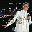 Concerto - One Night in Central Park by Andrea Bocelli: CD Cover