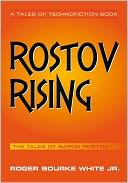 Rostov Rising by Roger Bourke White Jr.: NOOK Book Cover