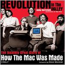 download Revolution in the Valley : The Insanely Great Story of How the Mac Was Made book