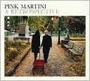 A Retrospective by Pink Martini: CD Cover