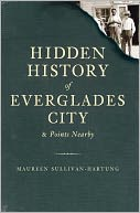 download Hidden History of Everglades City and Points Nearby book
