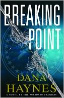 Breaking Point by Dana Haynes: NOOK Book Cover