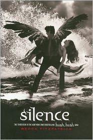 Silence (Hush, Hush Saga #3) by Becca Fitzpatrick: Book Cover