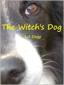 The Witch's Dog by Stephanie Dagg: NOOK Book Cover