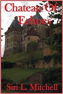Chateau of Echoes by Siri Mitchell: NOOK Book Cover