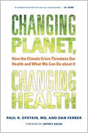 Changing Planet, Changing Health by Paul R. Epstein: Book Cover