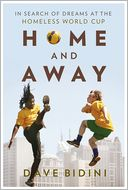 download Home and Away : In Search of Dreams at the Homeless World Cup book
