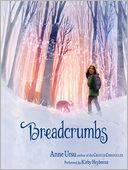 Breadcrumbs by Anne Ursu: Audio Book Cover