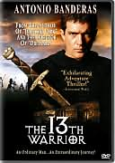 The 13th Warrior with Antonio Banderas