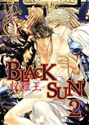 Free online ebooks pdf download Black Sun, Volume 2 (Yaoi) 9781934129531 by Uki Ogasawara, Uki Ogasawara ePub