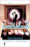 Sinatraland by Sam Kashner: Book Cover