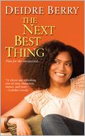 The Next Best Thing by Deidre Berry: Book Cover