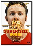Super Size Me with Morgan Spurlock
