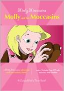 Molly Moccasins -- Molly and her Moccasins by Victoria Ryan O'Toole: NOOK Book Cover