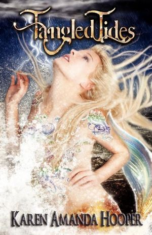 Cover of Tangled Tides by Karen Amanda Hooper.