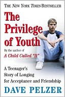 The Privilege of Youth by Dave Pelzer: NOOK Book Cover