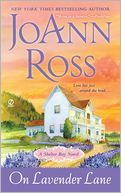 On Lavender Lane (Shelter Bay Series #3) by JoAnn Ross: NOOK Book Cover