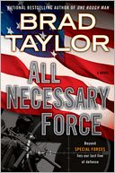 All Necessary Force (Pike Logan Series #2) by Brad Taylor: NOOK Book Cover