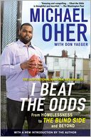 I Beat the Odds by Michael Oher: NOOK Book Cover