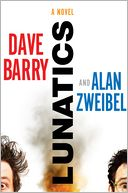 Lunatics by Dave Barry: NOOK Book Cover