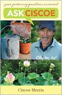 download Ask Ciscoe : Oh, la, la! Your Gardening Questions Answered book