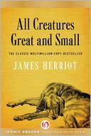 All Creatures Great and Small by James Herriot: NOOK Book Cover