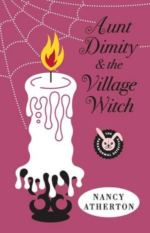 Aunt Dimity and the Village Witch (Aunt Dimity Series #17)