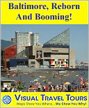 download BALTIMORE, REBORN AND BOOMING- A Self-guided Walking/Driving Tour. Includes insider tips and photos. Explore on your own schedule. Like a friend to show you around! book