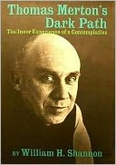 download Thomas Merton's Dark Path : The Inner Experience of a Contemplative book