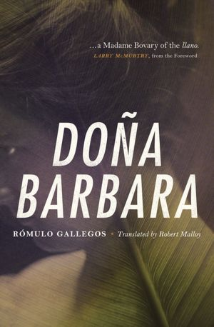 Dona Barbara: A Novel