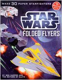 Star Wars Folded Flyers: Make 30 Paper Starfighters by Klutz: Product Image