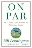 On Par by Bill Pennington: Book Cover