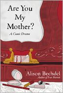 Are You My Mother? by Alison Bechdel: Book Cover