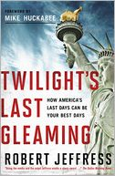 Twilight's Last Gleaming by Robert Jeffress: Book Cover