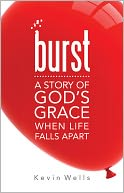 Burst by Kevin Wells: Book Cover