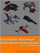 download five fantastic starships vol 1 - <b>lego</b> brick ınstruction