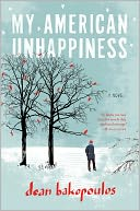 My American Unhappiness by Dean Bakopoulos: Book Cover