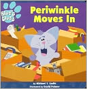 Periwinkle Moves in (Blue's Clues Series) by Michael T. Smith: Book Cover