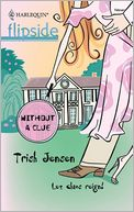 Without a Clue by Trish Jensen: NOOK Book Cover